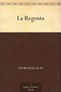 La Regenta (Versión Kindle) de Leopoldo Alas