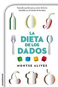 La dieta de los dados (Versión Kindle) de Montse Alives