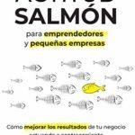 Actitud Salmón: Para emprendedores y pequeñas empresas de Alex Ochoa de Aspuru (Versión Kindle)