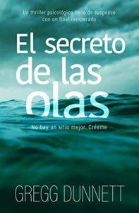 El secreto de las olas de Gregg Dunnett (Versión Kindle)